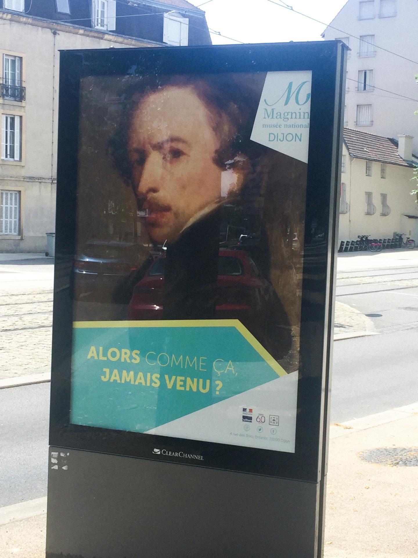 Campagne d'affichage du musée Magnin deuxième affiche dans la rue